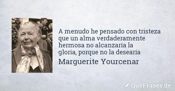 marguerite-yourcenar-a-menudo-he-pensado-con.jpg