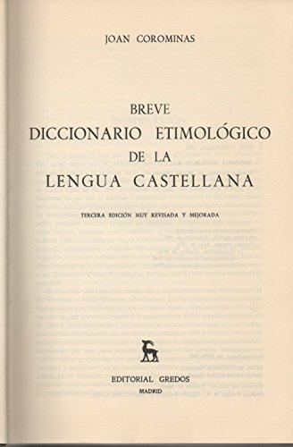 Breve Diccionario Etimológico de la lengua castellana Corominas